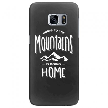 Going To The Mountains Is Going Home - Adventure Gifts Samsung Galaxy S7 Edge Case Designed By Cidolopez