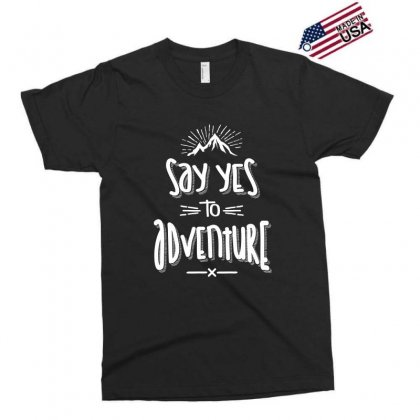 Say Yes To Adventure Camping Hiking - Hike Gifts Exclusive T-shirt Designed By Cidolopez