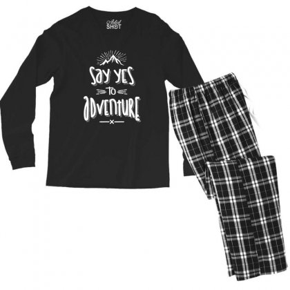 Say Yes To Adventure Camping Hiking - Hike Gifts Men's Long Sleeve Pajama Set Designed By Cidolopez