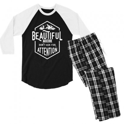 Beautiful Things Don't Ask For Attention Men's 3/4 Sleeve Pajama Set Designed By Cidolopez