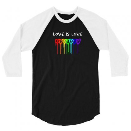 Love Is Love 3/4 Sleeve Shirt Designed By Disgus_thing