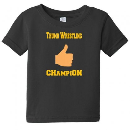 Thumb Wrestling Champion Baby Tee Designed By Andr1