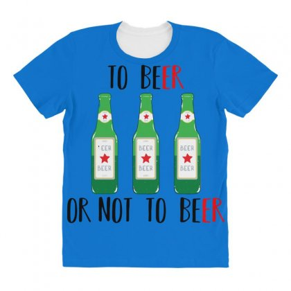 To Beer Ot Not To Beer All Over Women's T-shirt Designed By Andr1