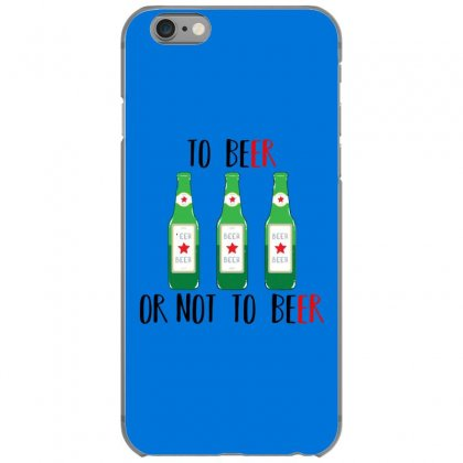 To Beer Ot Not To Beer Iphone 6/6s Case Designed By Andr1