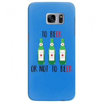 To Beer Ot Not To Beer Samsung Galaxy S7 Edge Case Designed By Andr1