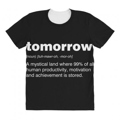 Tomorrow All Over Women's T-shirt Designed By Andr1