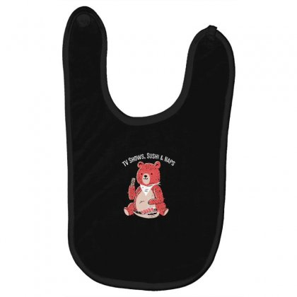 Tv Shows, Sushi & Naps Baby Bibs Designed By Andr1