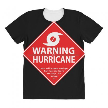 Warning To Hurricane All Over Women's T-shirt Designed By Andr1