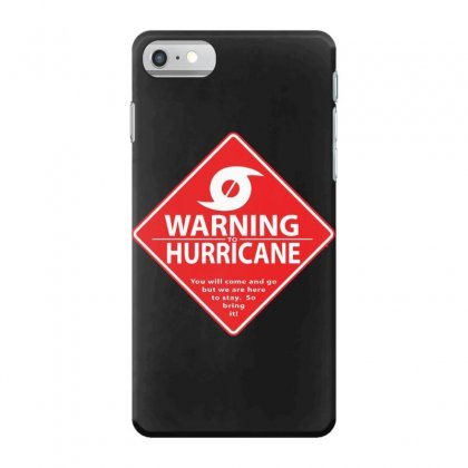 Warning To Hurricane Iphone 7 Case Designed By Andr1