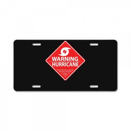 Warning To Hurricane License Plate Designed By Andr1