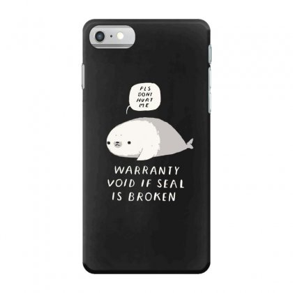 Warranty Void If Seal Is Broken Iphone 7 Case Designed By Andr1