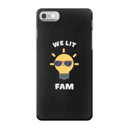 We Lit Fam Funny Meme Iphone 7 Case Designed By Andr1