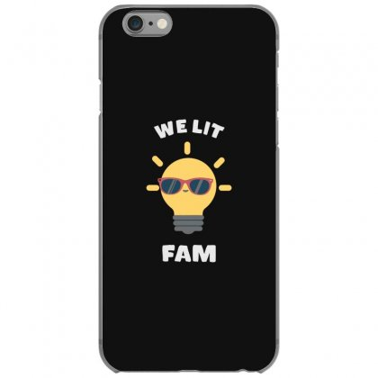 We Lit Fam Funny Meme Iphone 6/6s Case Designed By Andr1