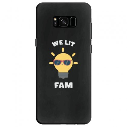 We Lit Fam Funny Meme Samsung Galaxy S8 Case Designed By Andr1