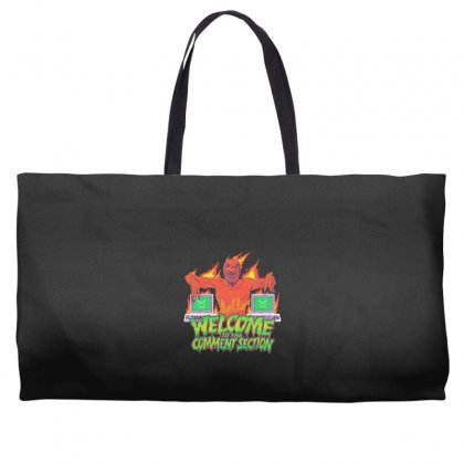 Welcome To The Comment Section Weekender Totes Designed By Andr1