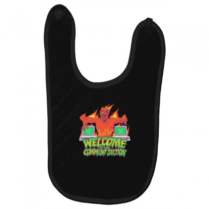 Welcome To The Comment Section Baby Bibs Designed By Andr1