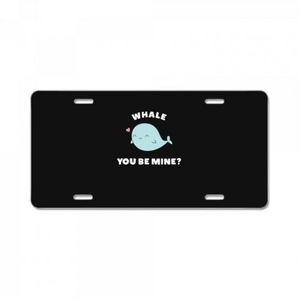 Whale You Be Mine Kawaii Pun License Plate Designed By Andr1