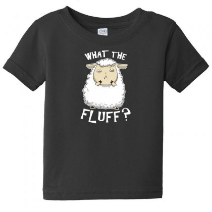 What The Fluff Baby Tee Designed By Andr1