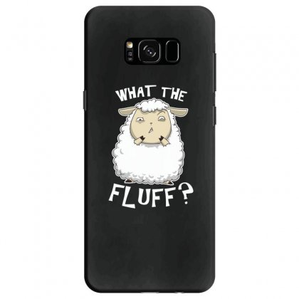 What The Fluff Samsung Galaxy S8 Case Designed By Andr1
