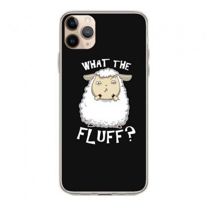 What The Fluff Iphone 11 Pro Max Case Designed By Andr1