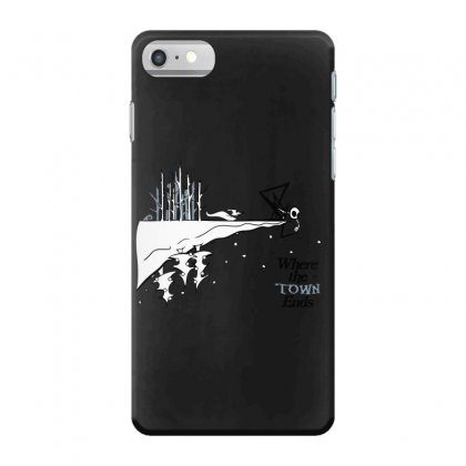 Where The Town Ends Iphone 7 Case Designed By Andr1