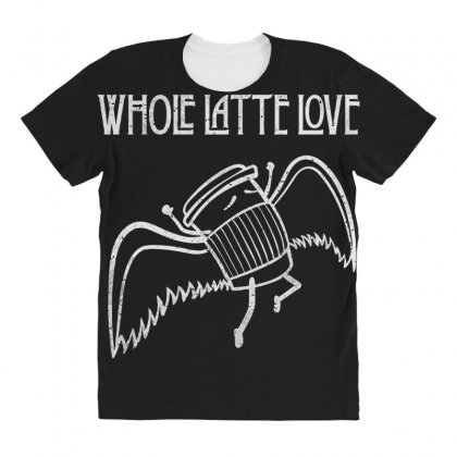 Whole Latte Lov All Over Women's T-shirt Designed By Andr1