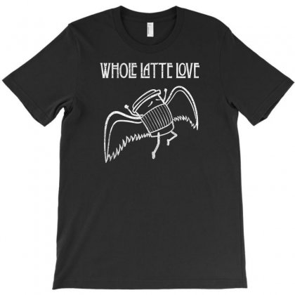Whole Latte Lov T-shirt Designed By Andr1