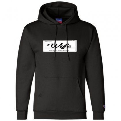 Wife Champion Hoodie Designed By Andr1