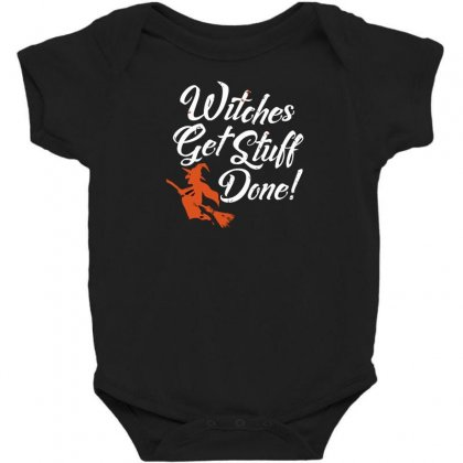 Witches Get Stuff Done Baby Bodysuit Designed By Andr1