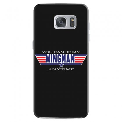 You Can Be My Wingman Anytime Samsung Galaxy S7 Case Designed By Andr1