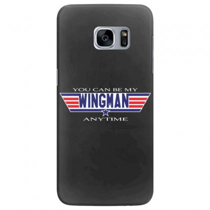 You Can Be My Wingman Anytime Samsung Galaxy S7 Edge Case Designed By Andr1