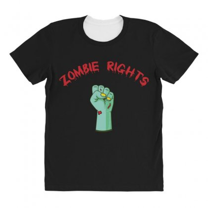 Zombie Rights All Over Women's T-shirt Designed By Andr1