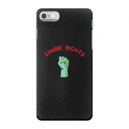 Zombie Rights Iphone 7 Case Designed By Andr1
