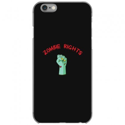 Zombie Rights Iphone 6/6s Case Designed By Andr1