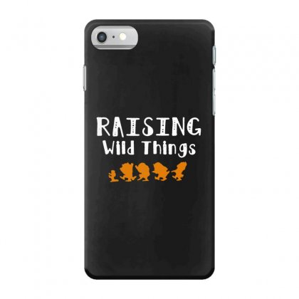 Raising Wild Things Iphone 7 Case Designed By Pinkanzee