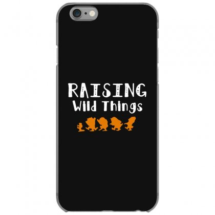 Raising Wild Things Iphone 6/6s Case Designed By Pinkanzee