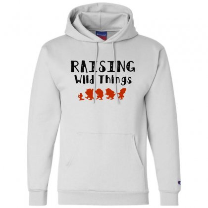 Raising Wild Things Hot Champion Hoodie Designed By Pinkanzee
