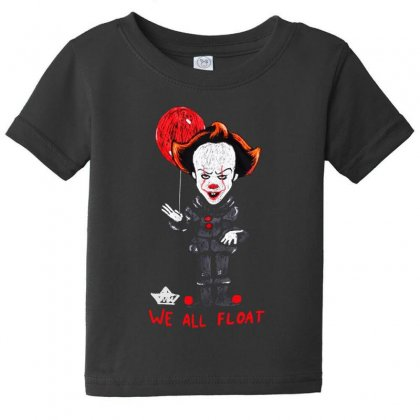 It Pennywise We All Float Baby Tee Designed By Pinkanzee
