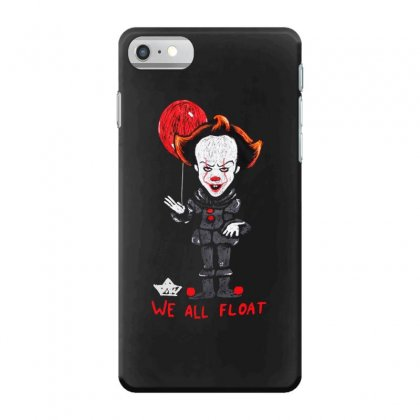 It Pennywise We All Float Iphone 7 Case Designed By Pinkanzee