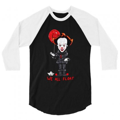 It Pennywise We All Float 3/4 Sleeve Shirt Designed By Pinkanzee