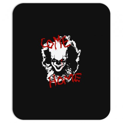 It Chapter Two Come Home Mousepad Designed By Pinkanzee