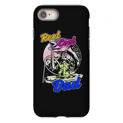 Dad Gift Funny   Reel Cool Dad Iphone 8 Case Designed By Pinkanzee