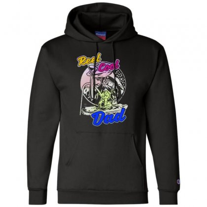 Dad Gift Funny   Reel Cool Dad Champion Hoodie Designed By Pinkanzee