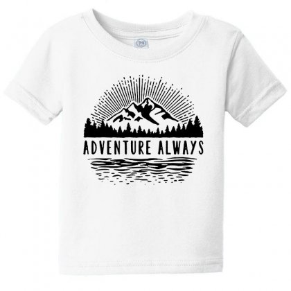 Adventure Always Baby Tee Designed By Pinkanzee