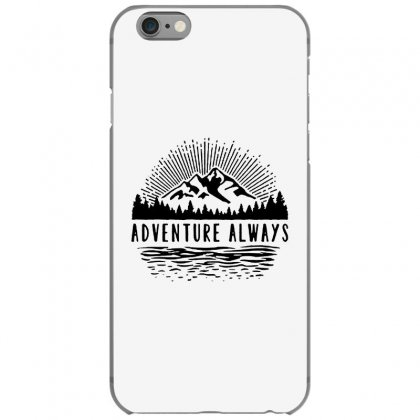 Adventure Always Iphone 6/6s Case Designed By Pinkanzee