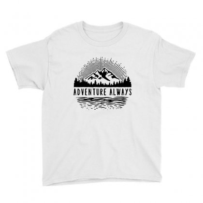 Adventure Always Youth Tee Designed By Pinkanzee