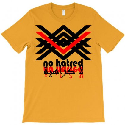 No Haine T-shirt Designed By Nowlam