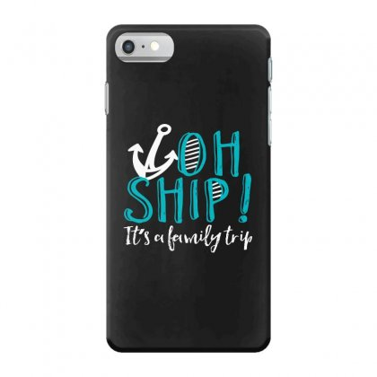 Oh Ship Anchor Iphone 7 Case Designed By Perfect Designers