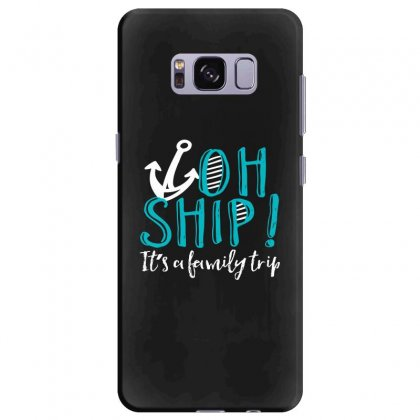 Oh Ship Anchor Samsung Galaxy S8 Plus Case Designed By Perfect Designers
