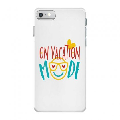 On Vacation Mode Iphone 7 Case Designed By Perfect Designers